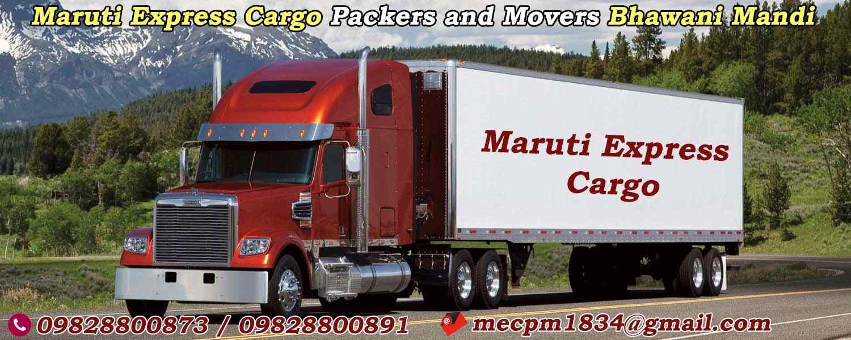 Maruti Express Cargo Packers and Movers Bhawani Mandi